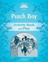 Classic Tales Level 1 Peach Boy: Activity Book 2ED