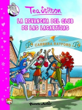 Comic Tea Stilton 2. la Revancha del Club de las Lagartijas
