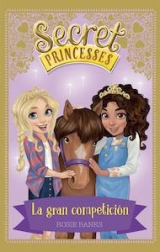 6.Gran Competición, La.(Secret Princesses)