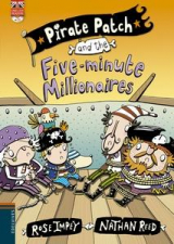 Pirate patch and the five-minute millionaires