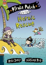 Pirate Patch and the Heroix Rescue