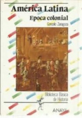 America Latina. Epoca Colonial Vol.0