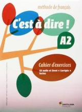 C'Est a Dire A2 Exercices+Cd+Corriges